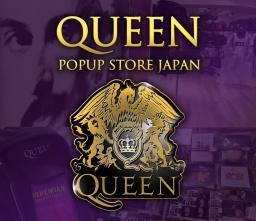 QUEEN POPUP STORE JAPAN 全国縦断ツアー in 池袋