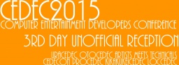 「CEDEC非公式飲み会2015(裏CEDEC他) #nomicedec」