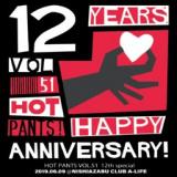 6/9開催! HOT PANTS Vol. 51「12th anniversary」
